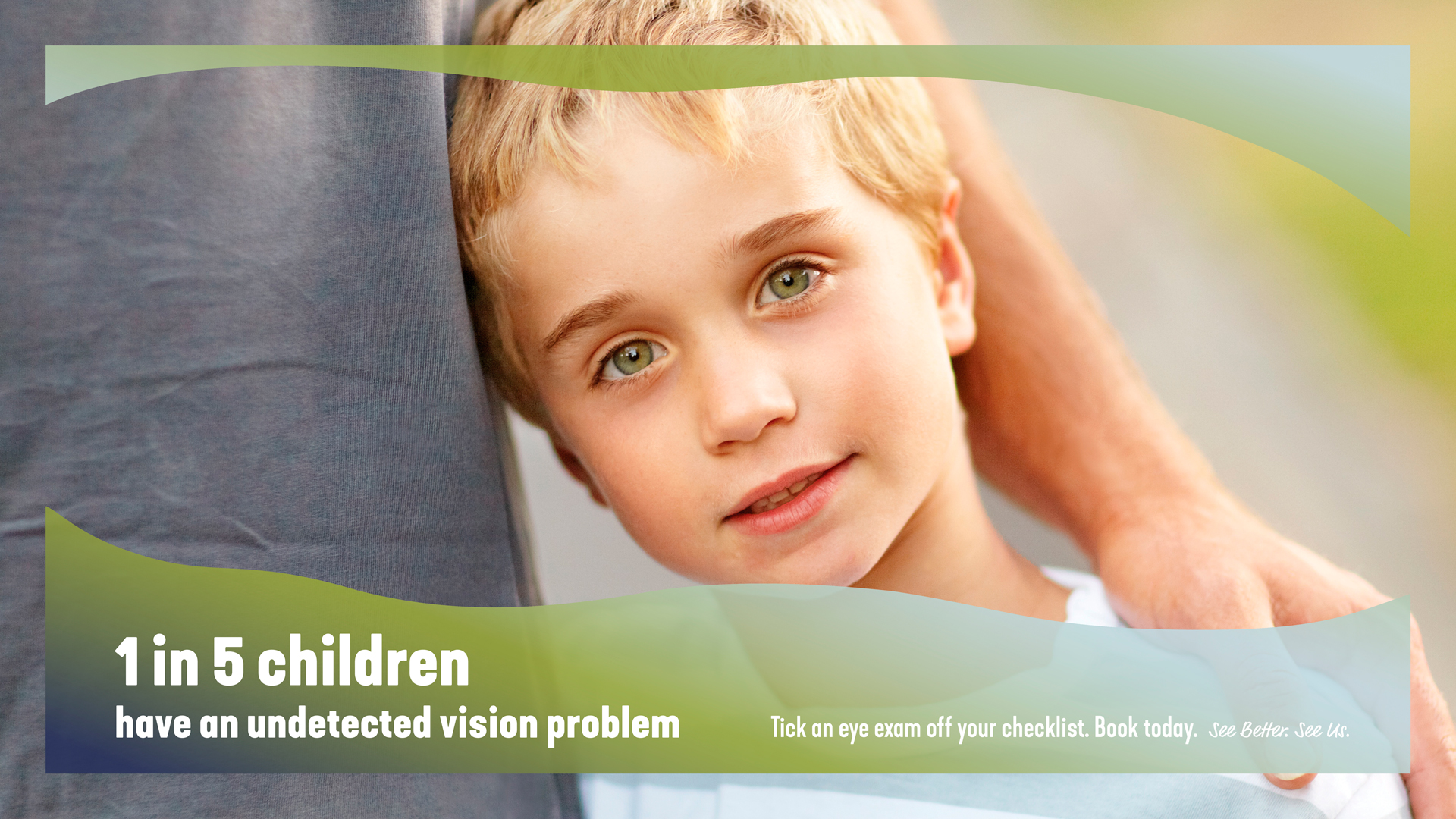 I in 5 kids have an undetected vision problem. Could yours be one of them?
